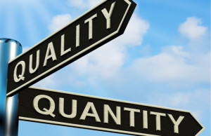 """Ah, the """"Quality vs. Quantity"""" debate. It's applicable to our ..."""