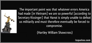 More Hartley William Shawcross Quotes