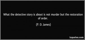 More P. D. James Quotes