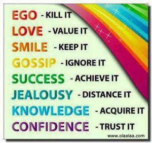 Ego-love-smile-gossip-success-jealousy-knowledge-confidence