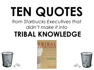 10 Quotes from Starbucks Executives