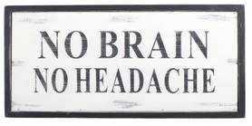 quotes no brain no headache