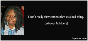 More Whoopi Goldberg Quotes