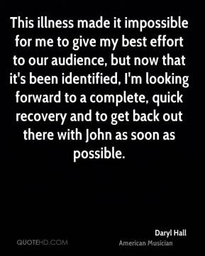 Daryl Hall - This illness made it impossible for me to give my best ...