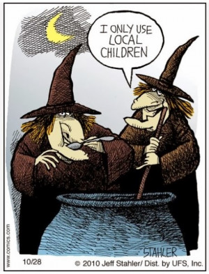 Funny witches brew I only use local children cartoon joke picture