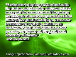 ... soccer quotes soccer quotes quotes soccer motivational soccer quote