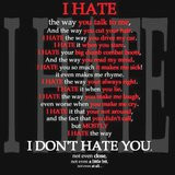 Hate You Sayings Why can't i hate you