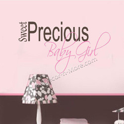 1056 sweet precious baby girl nursery wall quote is anything sweeter ...