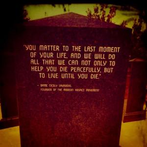 ... live until you die.