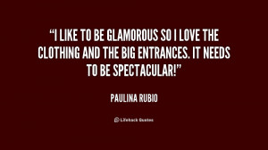 and the big entrances it needs to be spectacular paulina rubio