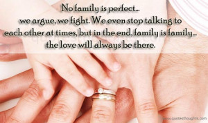 No Family Is Perfect We Argue We Fight ~ Family Quote