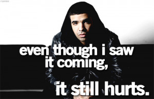 Drake quotes DRIZZY drake quotes good quotes