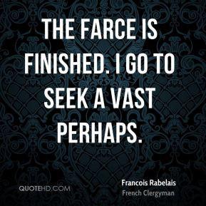 More Francois Rabelais Quotes