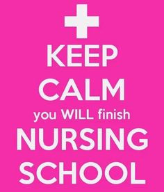 ... nursing nursing student nursing schools years getting through nursing
