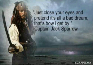 Johnny Depp. Captain Jack Sparrow quote from Pirates of the Caribbean