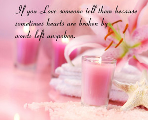 ... Heart Quotes But I Still Love Him Quotes If you love someone tell them