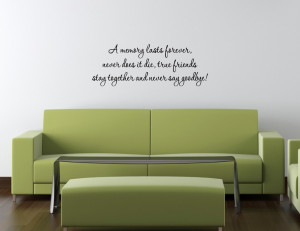 memory lasts forever, never does it die... Vinyl Wall Lettering Quotes ...