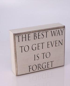 Inspirational Vintage Wall Sign: Get Even Quote