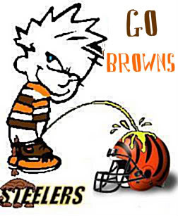 Piss on the Bengals Shit on the Steelers GO BROWNS Image