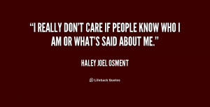 quote-Haley-Joel-Osment-i-really-dont-care-if-people-know-227582.png