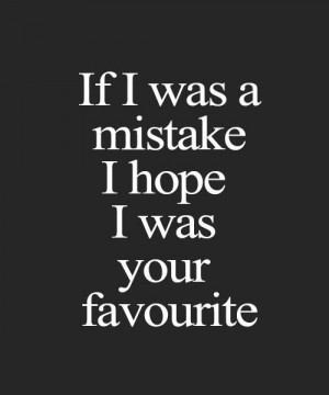 Love Mistakes Quotes Mistake quotes