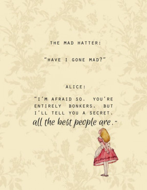 ... Mad Quotes, Alice Wonderland Quotes, Mad Hatter Quote, Mad Hatters