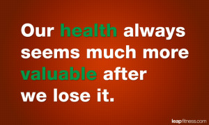 Our Health Always Seems...