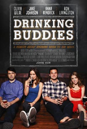 Poszter a Magnolia Pictures Drinking Buddies című vígjátékához ...