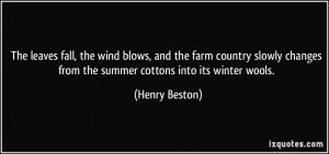 , the wind blows, and the farm country slowly changes from the summer ...