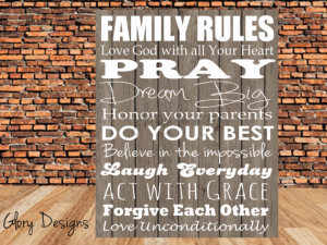 Rules Love God With All Your Heart Pray Dream Big Honor Your Parents ...