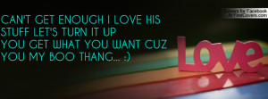 ... turn it upyou get what you want cuzyou my boo thang... :) , Pictures