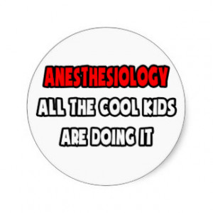 Funny Anesthesiologist Shirts And Gifts Round Sticker