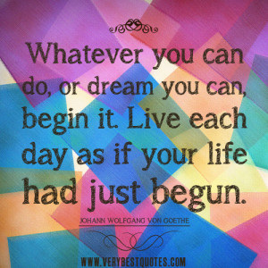inspirational-quotes-life-quotes-Whatever-you-can-do-or-dream-you-can ...