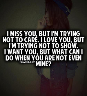 love, mine, miss, quotes, text, trying, want