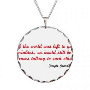 ... Gifts > Asperger Jewelry > Temple Grandin Quote Necklace Circle Charm