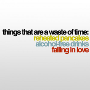 Things That Are A Waste Of Time; Reheated Pancakes Alcohol-Free Drinks ...