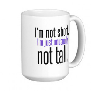 Funny Short People Quotes Gifts