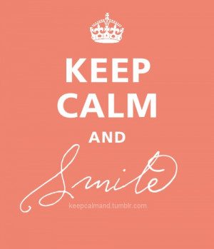 keep calm and smile quotes