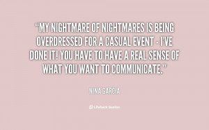 quote-Nina-Garcia-my-nightmare-of-nightmares-is-being-overdressed ...