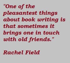 Rachel field famous quotes 4