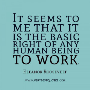 work quotes by Eleanor Roosevelt