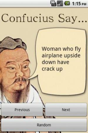 View bigger - Confucius Say... for Android screenshot