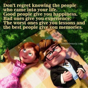 Don't regret people.