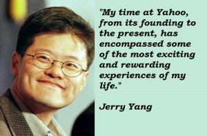 Jerry yang famous quotes 3