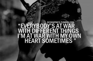 tupac #life #loves #war #heart #feelings #emotions
