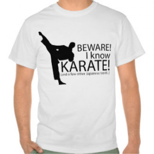 Karate Jokes Gifts - Shirts, Posters, Art, & more Gift Ideas