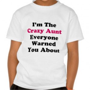 Funny Auntie Sayings Gifts - Shirts, Posters, Art, & more Gift Ideas