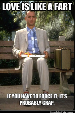 Funny fart joke image with Tom Hanks from Forest Gump.