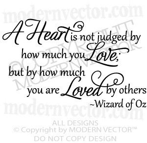 WIZARD OF OZ Vinyl Wall Quote Decal HEART IS NOT JUDGED