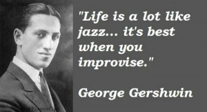 Jazz quote by George Gershwin